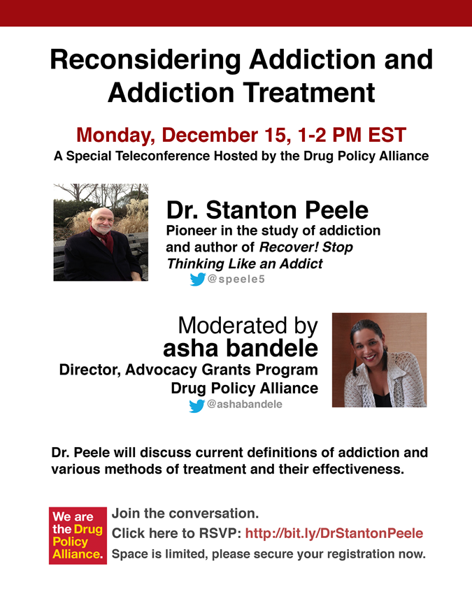 Monday: Join Stanton Peele and the Drug Policy Alliance to Talk Addiction